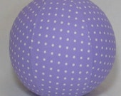 Balloon Ball TOY - Lavender Polka Dot fabric - great KIDS item to fill the Easter basket