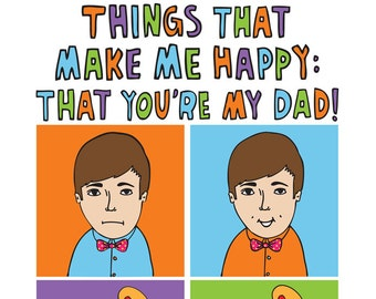 Fathers Day Card - Things That Make Me Happy That You're My Dad