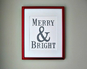 Merry & Bright - FRAMED Holiday Print 11x14 or 16x20