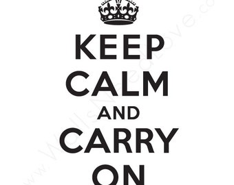 Keep Calm And Carry On Removable Wall Decal