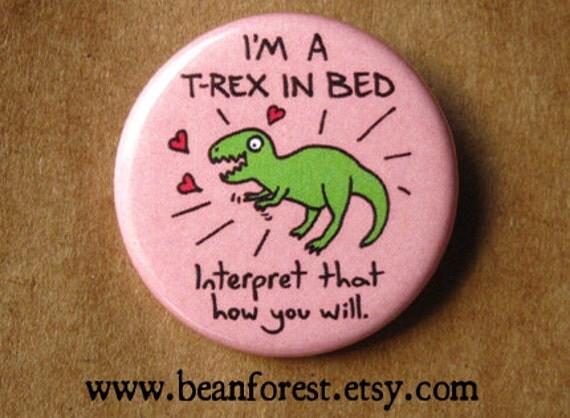 Im A Trex In Bed Sexy Tyrannosaurus Rex Dinosaur - T rex bed