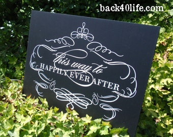 this way to happily ever after (W-052) - custom wedding signage - parking, directions