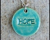 Turquoise Stoneware HOPE Pendant on Sterling Silver Chain