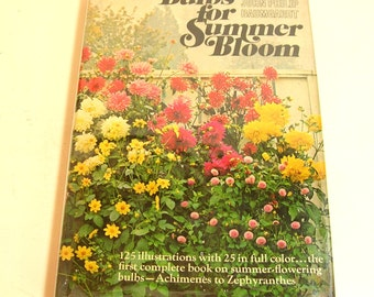 Bulbs For Summer Bloom By John Philip Baumgardt Vintage Book