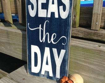 Nautical Sign Seas The Day Beach Coastal and Nursery Decor