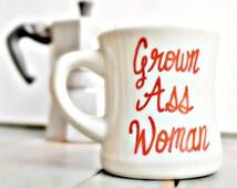 Funny Mug, coffee cup, tea cup, diner mug, red, white, hand painted, grown ass woman, for her, womens, ceramic mug, unique coffee mug