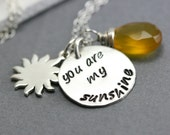 You Are My Sunshine Necklace - Personalized You Are My Sunshine Jewelry - Silver Hand Stamped Necklace - Gift For Her