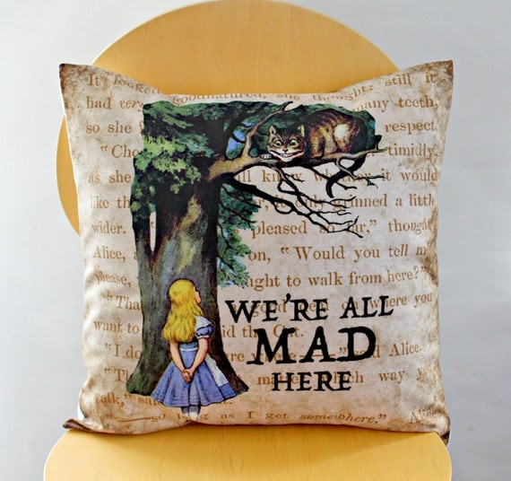 Alice in wonderland pillow We re all mad here cream brown beige green blue Throw cushion cover case sham UK One 18 x 18 inch handmade
