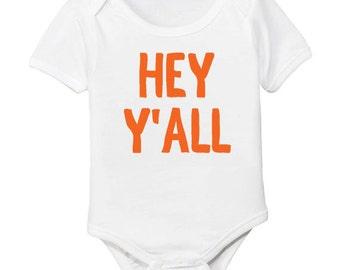 Hey Y'all Organic Baby Bodysuit