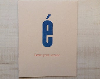 Love your Accent Letterpressed Card