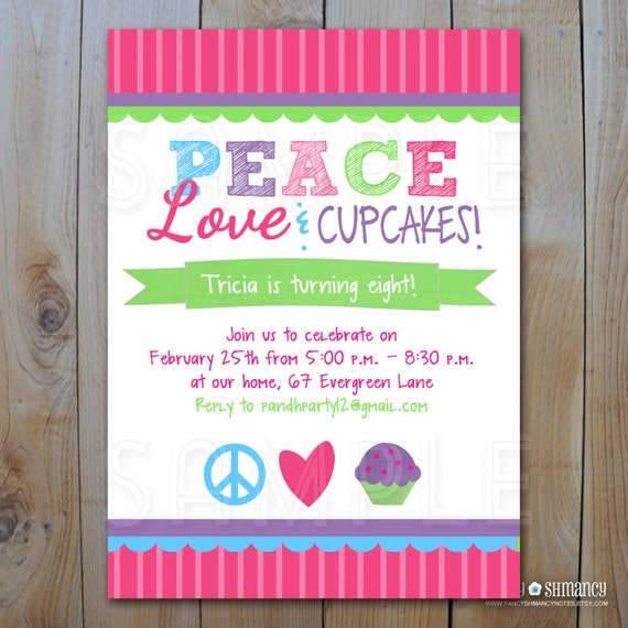 Printable Birthday Invitations Peace Love Cupcakes Cupcake