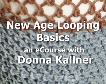 Online Workshop New Age Looping Basics eCourse