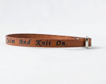 Keep Calm and Knit On Skinny Adjustable Leather Bracelet