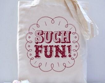 Such Fun! Bag