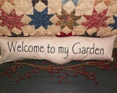UNSTUFFED Primitive Pillow COVER Welcome to my Garden Spring Summer Rustic Country Farmhouse Decor Home Prim Painted Decorative wvluckygirl