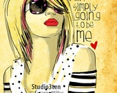 Simply Me / original illustration ART Print Hand SIGNED size 8 x 10