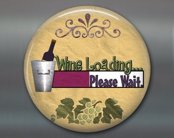 "3.5"" Refrigerator Magnets, wine lovers fridge magnet, funny saying wine magnet, kitchen decor, large fridge magnet, humorous magnet, MA-1631"