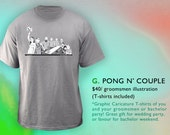 Pong N' Couple T-shirt (Groomsmen Gift)