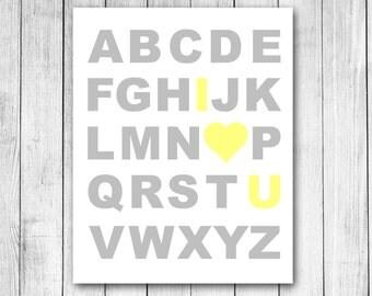 I Love You { Heart } Alphabet Customizable Digital Art Print