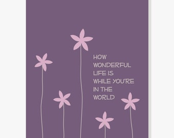 Song Lyrics Illustration - How Wonderful Life Is While Youre in the World - Quote Artwork