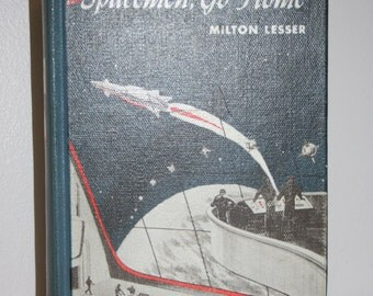 1961 Spacemen Go Home by Milton Lesser, First Edition