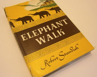 Elephant Walk by Robert Standish 1st American Edition Hardcover with Dust Jacket
