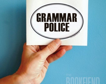 grammar police oval bumper sticker or laptop decal