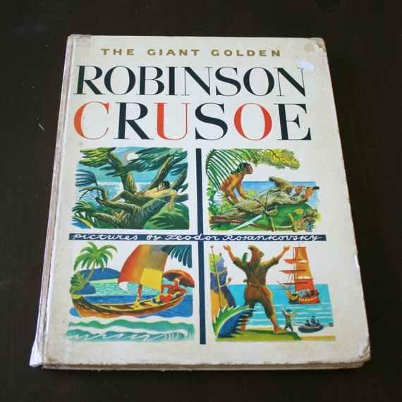The Giant Golden Robinson Crusoe, Daniel Defoe
