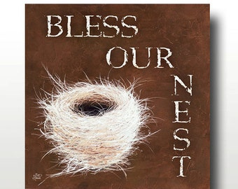 Bless Our Nest -- Limited Edition Signed Print -- Only 100 Signed Artist Proofs Available -- 12x12
