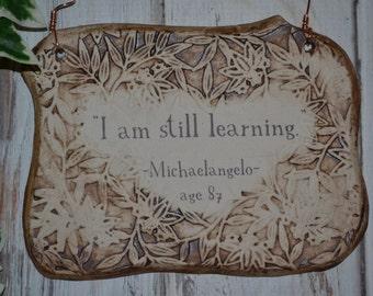 Handmade Michaelangelo Inspirational Quote Ceramic Plaque