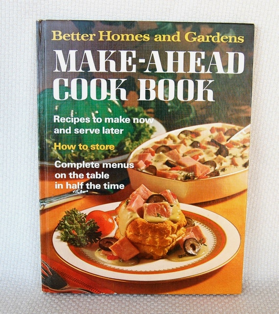 Vintage Cookbook Better Homes And Gardens Make Ahead Cook Book