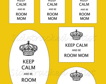 KEEP CALM and be Room Mom printable tags / Instant Download Collage Sheet No. 293