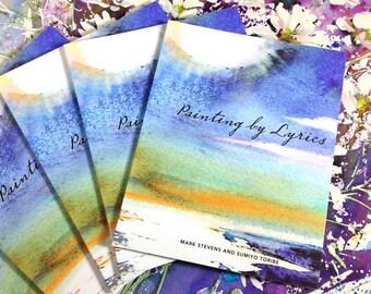 Painting by Lyrics,  Mark Stevens and Sumiyo Toribe, Published by Damianos Publishing
