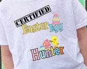 Certified Easter Egg Hunter Shirt Easter bunny eggs egg chick bunny colors boy or girl tshirt