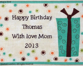 Quilt Label - Present, Custom Made & Hand Embroidered
