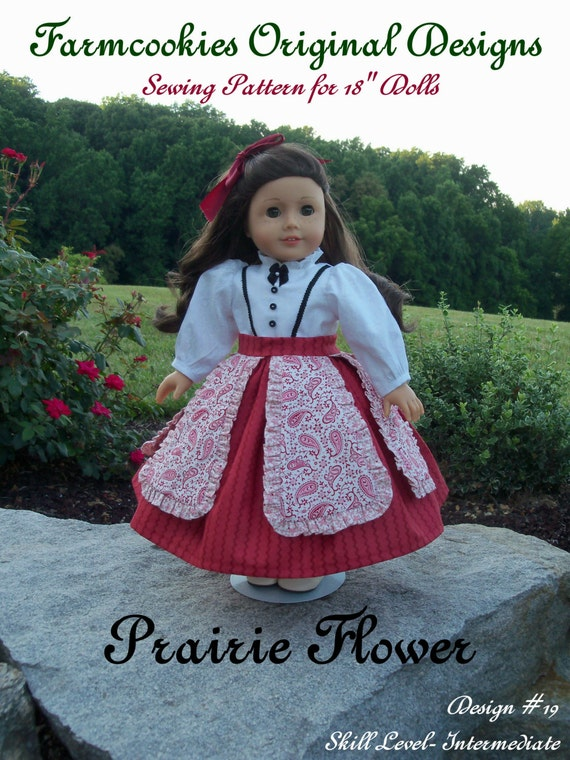 "PRINTED Sewing Pattern/  PRAIRIE FLOWER /   Sewing Pattern for American Girl or other 18""  Dolls"