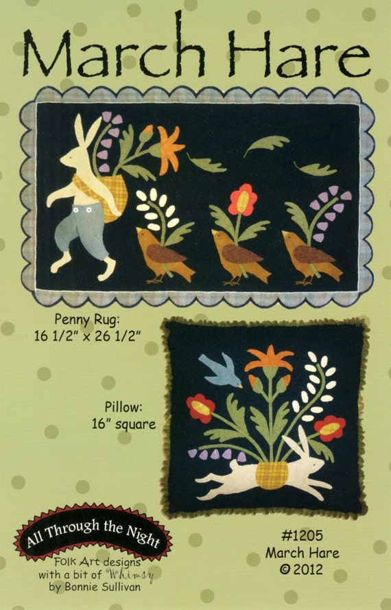 March Hare Wool Applique Pattern All Through the Night Penny Rug Pillow  ATN 1205