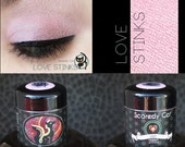 Pink Eye Shadow - Vegan - Loose Mineral Pigment Eyeshadow - Scaredy Cat - LOVE STINKS - 5 mL Sifter