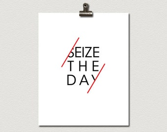 Seize The Day Typography Poster Print