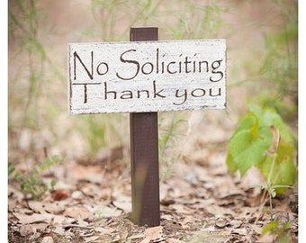 No Solicitation Sign, No Soliciting Sign, No Soliciting Yard Sign, Flowerbed Sign, Yard Stake Sign, Garden Sign, Garden Decor Flowerbed Sign