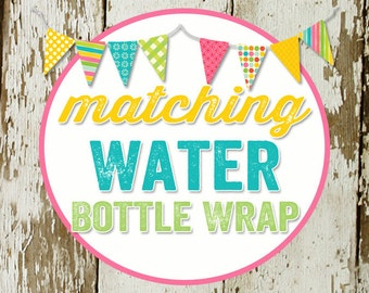WATER BOTTLE WRAPS to match any design for baby shower or party, digital, printable file
