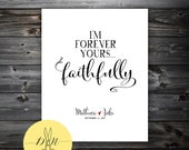 Personalized Wedding gift: ANNIVERSARY gift, Wedding VOWS, Bride & Groom First Dance Lyrics, I am forever yours, Faithfully