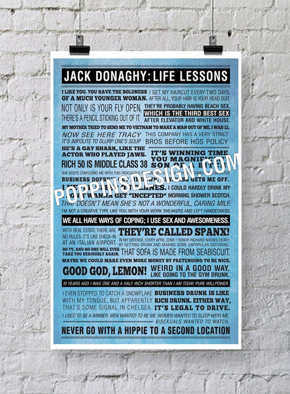 11x17 30 Rock JACK DONAGHY Quotes Poster