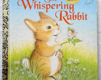 Vintage Little Golden Book - The Whispering Rabbit - The Sleepy Book - Bunny Rabbit Storybook - Children's Book