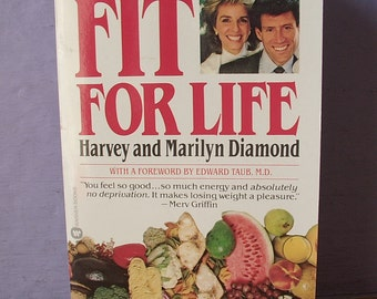Vintage Fit For Life by Harvey and Marilyn Diamond, 1986, vegetarian book, diet book, health book, vegetarian cookbook