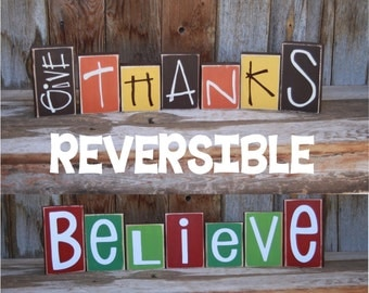 Reversible GiVE THaNKS and BeLIEVE Christmas Thanksgiving Harvest Wood Blocks home decor holiday vinyl lettering