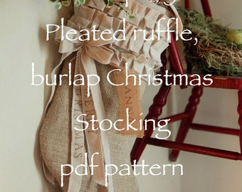 AtCompanyB original Burlap Christmas Stocking, with cotton ruffles and bows instant download PDF Pattern