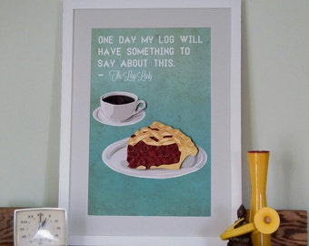 Twin Peaks Coffee and pie print, Log Lady Quote, Kitchen decor poster, quilling print, Paper art print, Cherry pie illustration, hand drawn