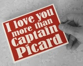 I love you more than Captain Picard - Ruby Red Card with White lettering - Star Trek Inspired - Blank inside