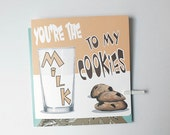 You're The Milk To My Cookies Card/ Valentines Card, Anniversary Card, Love Card